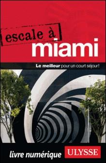 Escale à Miami-Alain Legault