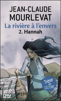 La rivière à l'envers Tome 2-Jean-Claude Mourlevat