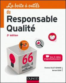 La boîte à outils du responsable qualité - 3e éd-Florence Gillet-Goinard , Bernard Seno