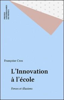 INNOVATION A L'ECOLE FORCES & ILLUSIONS-Françoise Cros