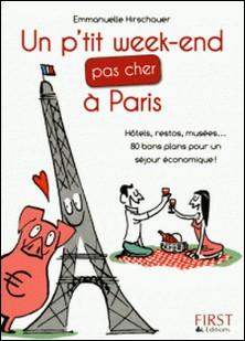 Un p'tit week-end pas cher à Paris-Emmanuelle Hirschauer
