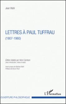 Lettres à Paul Tuffrau - (1907-1960)-auteur