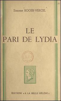 Le pari de Lydia-Simone Roger-Vercel