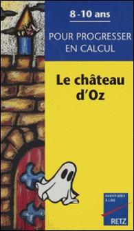 Le château d'Oz-G Oros