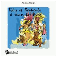 Titus et Bouboule à Juan-les-Pins-Andréa Novick