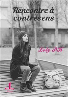 Rencontre à contresens-Loly Pk
