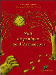 Nuit de panique rue d'Armancour-Geneviève Turlais