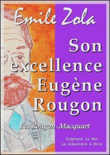 Son excellence Eugène Rougon - Les Rougon-Macquart 6/20-Emile Zola