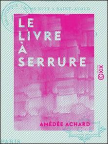 Le Livre à serrure-Amédée Achard
