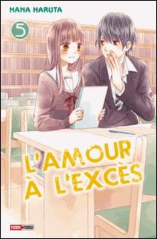L'amour à l'excès T05-Nana Haruta