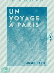 Un voyage à Paris-Joseph Asti