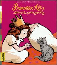 Les Belles Histoires à lire et à écouter - Princesse Alice attend la petite souris-auteur