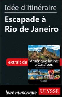 Idée d'itinéraire - Escapade à Rio de Janeiro-Collectif