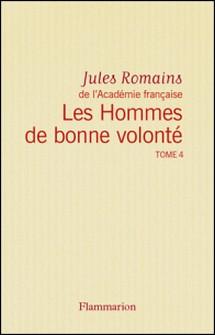 Les Hommes de bonne volonté - L'Intégrale 4 (Tomes 11 à 13) - Recours à l'abîme - Les Créateurs - Mission à Rome-Jules Romains