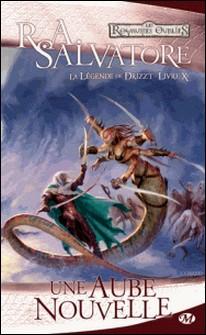 La Légende de Drizzt Tome 10-R-A Salvatore