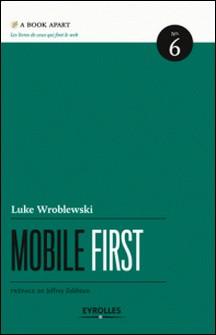 Mobile first-Luke Wroblewski