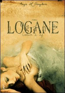 Logane Tome 2-Angie L. Deryckere