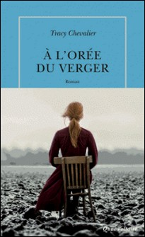 A l'orée du verger-Tracy Chevalier