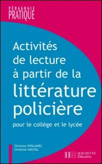 Activités de lecture à partir de la littérature policière-Christine Houyel