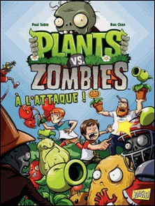 Plants vs Zombies Tome 1-Paul Tobin , Ron Chan