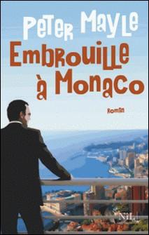 Embrouille à Monaco-Peter Mayle