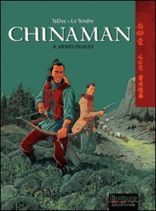 Chinaman Tome 2-TaDuc , Serge Le Tendre