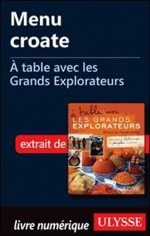 A table avec les grands explorateurs - Menu croate-Andrée Lapointe