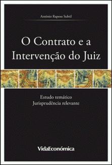 O Contrato e a Intervenção do Juiz-António Raposo Subtil