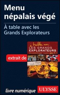A table avec les grands explorateurs - Menu népalais végé-Andrée Lapointe