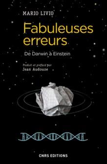 Fabuleuses erreurs - De Darwin à Einstein-Mario Livio