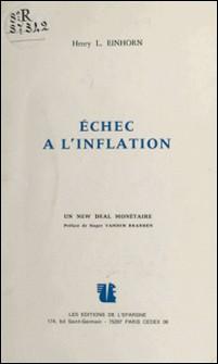 Échec à l'inflation : un new deal monétaire-Henry Einhorn