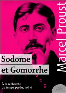 Sodome et Gomorrhe - À la recherche du temps perdu, volume 4-Marcel Proust