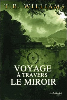Voyage à travers le miroir-T.R. Williams