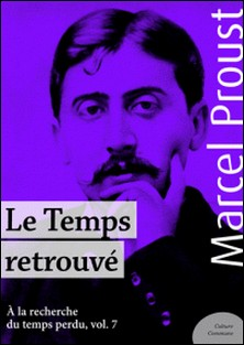 Le Temps retrouvé - À la recherche du temps perdu, volume 7-Marcel Proust