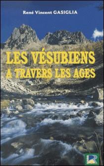 Les Vésubiens à travers les âges-René Gasiglia