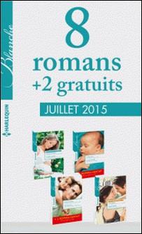 8 romans Blanche + 2 gratuits (nº1226 à 1229 - juillet 2015) - Harlequin collection Blanche-Collectif