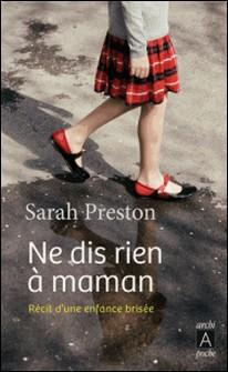 Ne dis rien à maman-Sarah Preston
