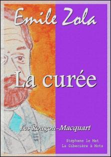 La curée - Les Rougon Macquart 2/20-Emile Zola