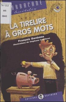 La tirelire à gros mots-François Dardaine