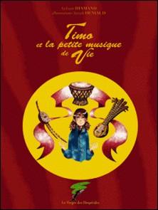 Timo et la petite musique de vie-Sylvain Diamand