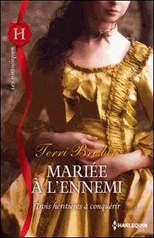 Mariée à l'ennemi-Terri Brisbin