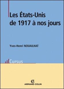 Les États-Unis de 1917 à nos jours-Yves-Henri Nouailhat