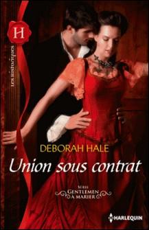Union sous contrat - Série Gentleman à marier, vol. 2-Deborah Hale