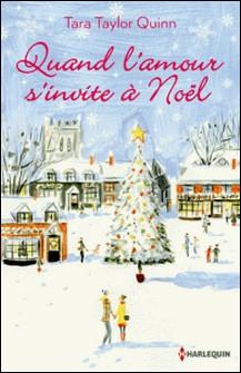 Quand l'amour s'invite à Noël - Une romance imprévue-Tara Taylor Quinn