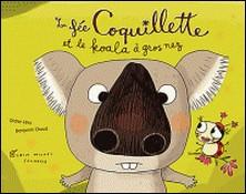 La Fée Coquillette et le koala à gros nez-Didier Lévy