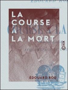 La Course à la mort-Édouard Rod