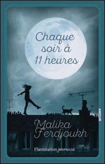 Chaque soir à 11 heures-Malika Ferdjoukh