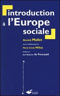 Introduction à l'Europe sociale-Annick Mallet
