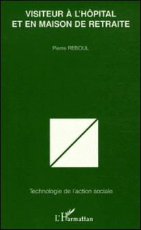 Visiteur à l'hôpital et en maison de retraite-Pierre Reboul