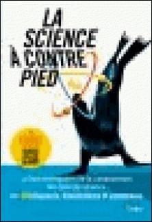 La science à contrepied-Café des Sciences